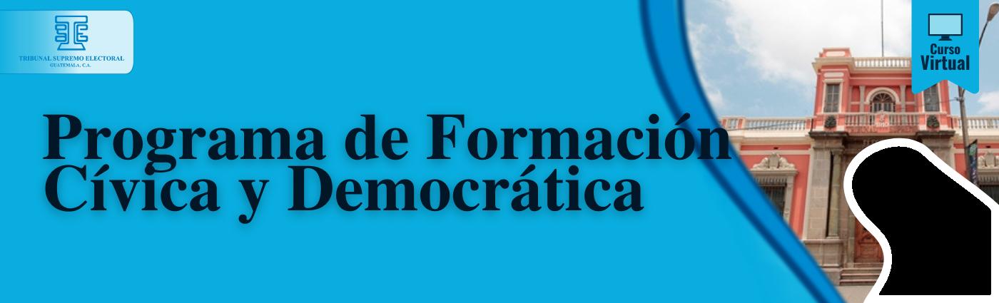 Banner con leyenda Programa de formación cívica y democrática