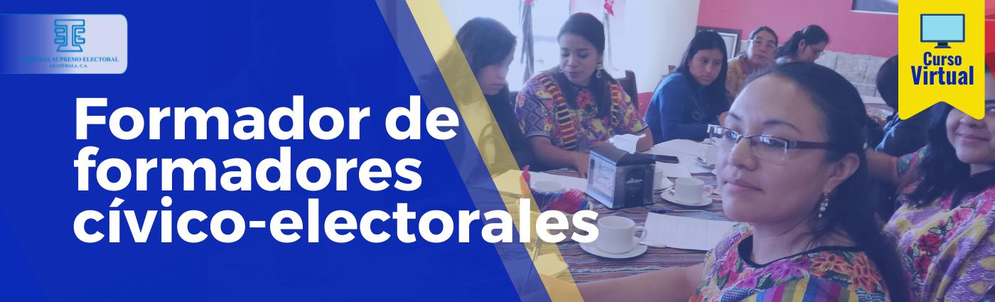 """Formador de Formadores Cívico Electorales 21 """"E"""""""