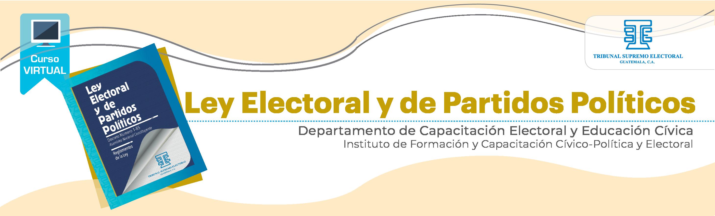 """Ley Electoral y de Partidos Políticos 21 """"E"""""""