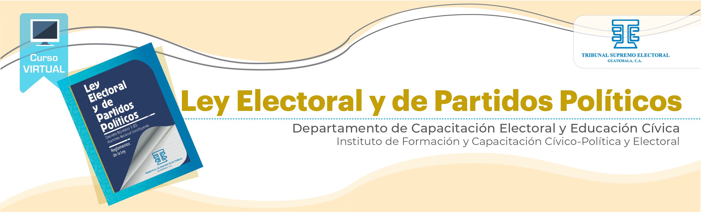 """Ley Electoral y de Partidos Políticos 21 """"I"""""""